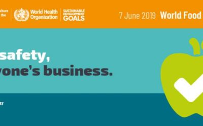 'Food safety, everybody's business' – the first World Food Safety Day 2019